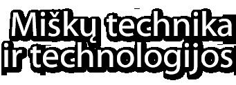 Miškų technika ir technologijos